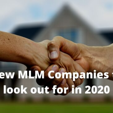 New MLM Companies to look out for in 2020