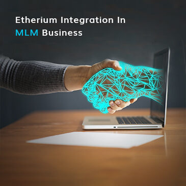 Ethereum Integration in MLM Business